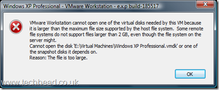 VMware Workstation cannot open one of the virtual disks needed by this VM because it is larger that the maximum size supported by the host file system