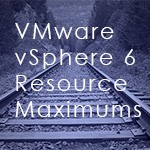 VMware vSphere 6 Resource Maximums